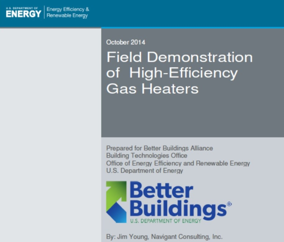 Field Demonstration of High Efficiency Gas Heaters